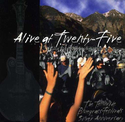 Alive at 25 The Telluride Bluegrass Festival's Silver Anniversary