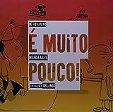 É Muito Pouco! - Coleção de Fio a Pavio (Em Portuguese do Brasil)