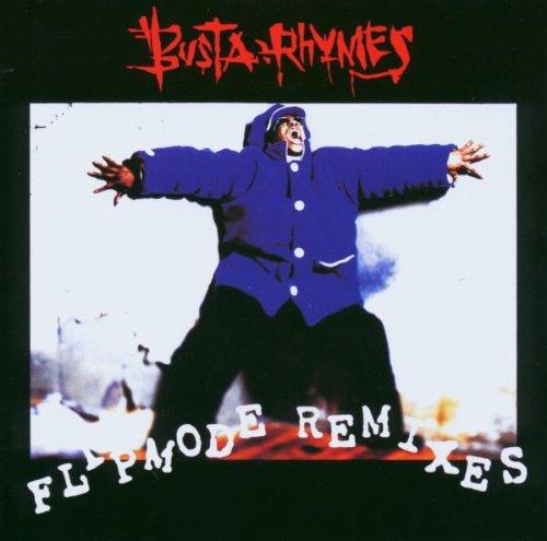 Singles Busta Rhymes - Flipmode Remixes