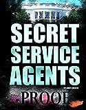 Secret Service Agents (U.S. Federal Agents)