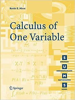 Calculus of One Variable (Springer Undergraduate Mathematics Series)