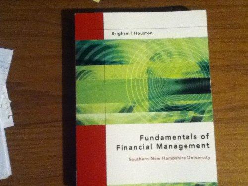 SNHU Fundamentals of Financial Management 13th Edition, Brigham, Houston