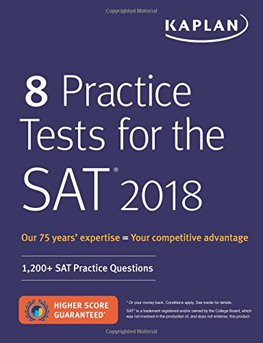 8 Practice Tests for the SAT 2018: 1,200+ SAT Practice Questions (Kaplan Test Prep) cover