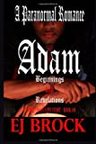 Adam - Beginnings and Revelations, E. J. Brock, 1492321311