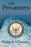 The Privateers, Phillip Visnansky, 1453853731