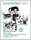 Book cover for Power Pack: U.S. Intervention in the Dominican Republic, 1965-1966