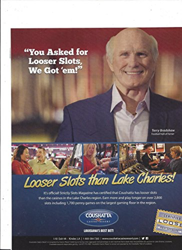 PRINT AD With Terry Bradshaw For Louisiana's Coushatta Casino Loose Slots