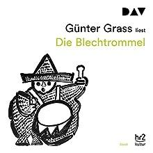Die Blechtrommel Hörbuch von Günter Grass Gesprochen von: Günter Grass