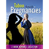 COLLECTION: Taboo Amish Pregnancies 2 book: Literary Romance Short Stories