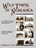 Wild Towns of Nebraska