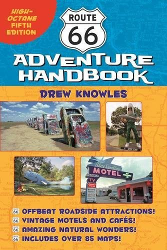 Route 66 Adventure Handbook: High-Octane Fifth Edition (Best Route 66 Guide)