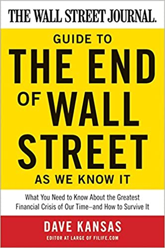 aad6f62c697 The Wall Street Journal Guide to the End of Wall Street as We Know ...