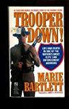 Trooper Down!, Marie Bartlett, 0671676105