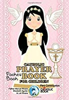 CATHOLIC PRAYER BOOK FOR CHILDREN: POCKET BOOK.