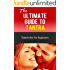 Tantra: The Ultimate Guide To Tantra - Tantric Sex for Beginners (Tantra Sex Manual, Tantra Massage, Loving, Tantric Sex)
