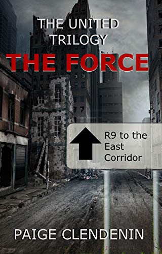 The Force (The United Trilogy Book 1)