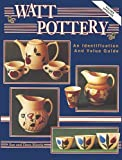 img - for Watt Pottery: An Identification and Value Guide book / textbook / text book