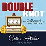 Double Knot: Davis Way Crime Caper, Book 5 | Gretchen Archer