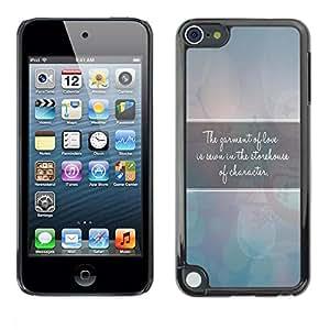 Be Good Phone Accessory // Dura Cáscara cubierta Protectora Caso Carcasa Funda de Protección para Apple iPod Touch 5 // BIBLE The Garment Of Love