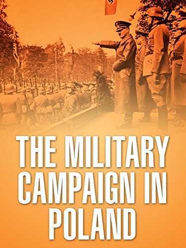 The Military Campaign in Poland