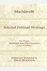 Selected Political Writings (Hackett Classics) Kindle Edition