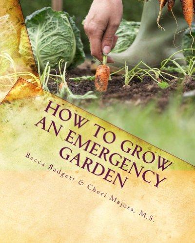 Cheris Garden (How to Grow an EMERGENCY Garden)