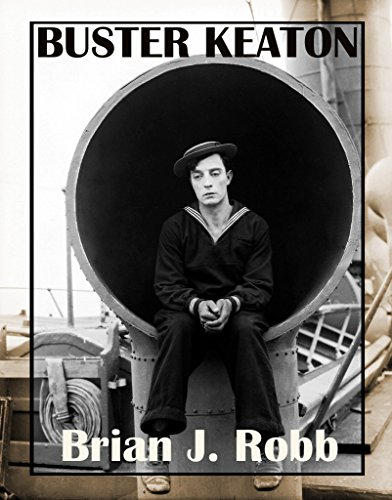 Buster Keaton (Close-mouthed Clowns Book 3)