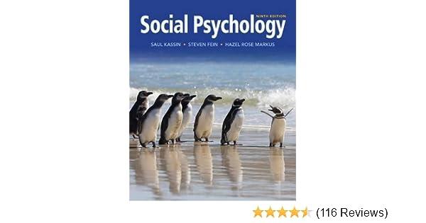 Social psychology kassin fein markus pdf.