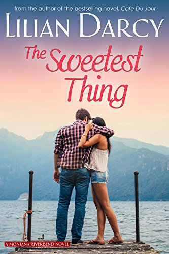 Chocolate Melanie - The Sweetest Thing (Montana Riverbend series Book 2)