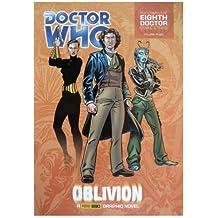 Doctor Who - Oblivion (Complete Eighth Doctor Comic Strips Vol. 3): Oblivion v. 3 by Wagner, John, Gray, Scott (2006) Paperback