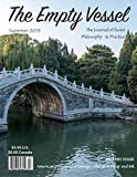 The Empty Vessel: The Journal of Taoist Philosophy and Practice: more info