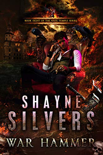 Silver Hammer - War Hammer: Nate Temple Series Book 8