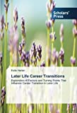 LATER LIFE CAREER TRANSITIONS