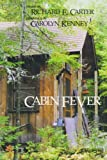 Cabin Fever, Richard E. Carter, 1880090201