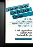 Psychotherapy and Behavior Change, Higginboth, Howard N., 0205143679