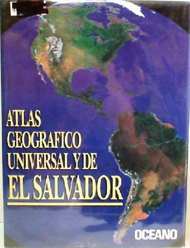 Atlas Geografico De El Salvador Y Universal (Universal and Latin American National Atlases) (Spanish Edition)