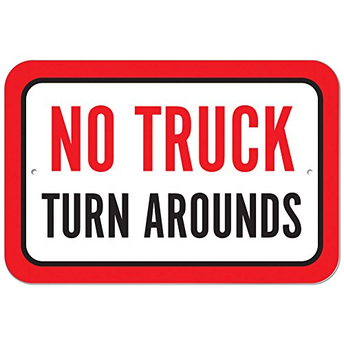 Plastic Sign No Truck Turn Arounds - 8