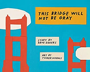 book cover of This Bridge Will Not Be Gray