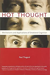 Hot Thought: Mechanisms and Applications of Emotional Cognition