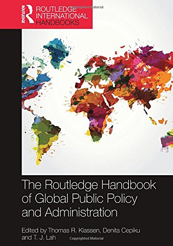 The Routledge Handbook of Global Public Policy and Administration (Routledge International Handbooks)