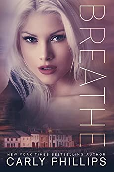 Breathe (Rosewood Bay Series Book 2) by [Phillips, Carly]