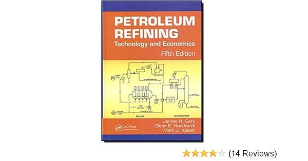 Petroleum refining technology and economics fifth edition james h petroleum refining technology and economics fifth edition james h gary glenn e handwerk mark j kaiser 9780849370380 amazon books fandeluxe Gallery