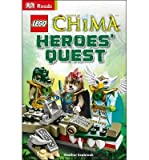 [(LEGO Legends of Chima Heroes' Quest )] [Author: Heather Seabrook] [May-2014]