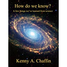 How do we know? A few things we've learned from science.