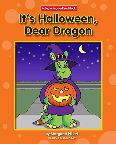 It's Halloween, Dear Dragon (Beginning-to-Read)