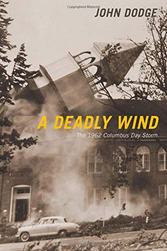 (A Deadly Wind: The 1962 Columbus Day Storm)