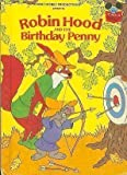 Walt Disney Productions Presents Robin Hood and the Birthday Penny, , 0394848454