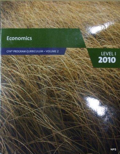 Economics (CFA Program Curriculum level 1, volume 2)