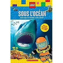 LEGO : Sous l'océan: Explore le monde avec LEGO