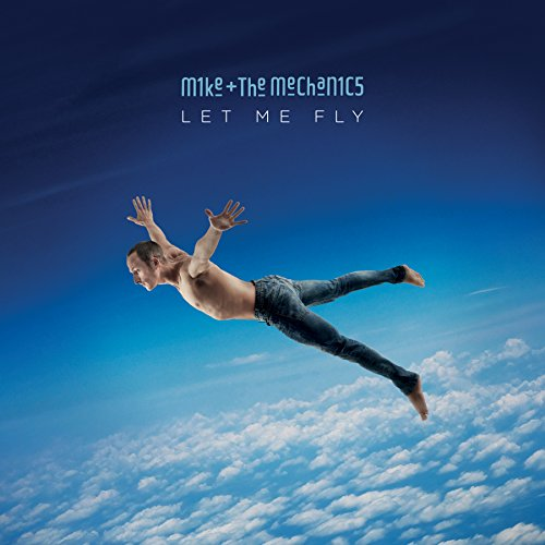 CD : Mike + the Mechanics - Let Me Fly (CD)